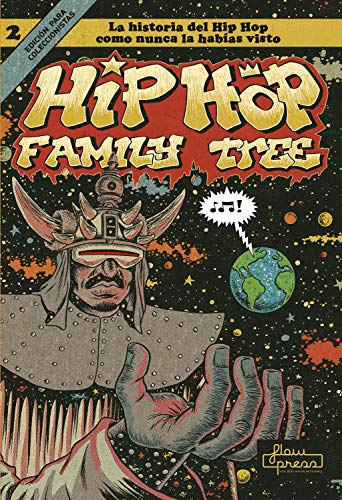 Hip Hop Family Tree 2: La historia del Hip Hop como nunca la habías visto (Spanish Edition)