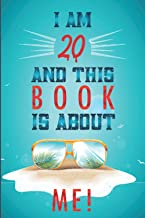 I am 20 and This Book is about ME!: 45 Days of Summer Journal: Summer journal for 20-year-old Boys & Girls and Teens | Vac...