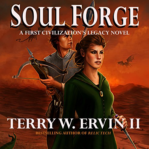 Soul Forge     A First Civilization's Legacy Novel, Book 3              By:                                                                                                                                 Terry W. Ervin II                               Narrated by:                                                                                                                                 James Conlan                      Length: 13 hrs and 42 mins     3 ratings     Overall 4.7
