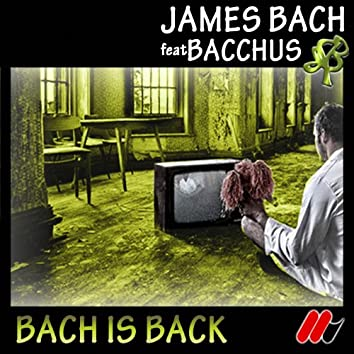 Bach Is Back
