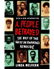 Melvern, L: People Betrayed: The Role of the West in Rwanda's Genocide
