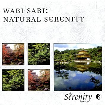 Wabi Sabi: Natural Serenity
