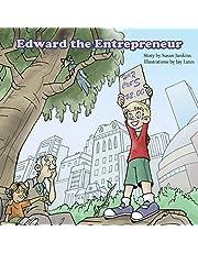 Edward the Entrepreneur