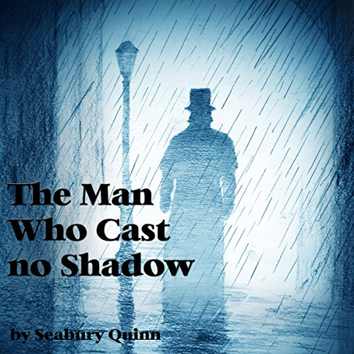 The Man Who Cast No Shadow audiobook cover art