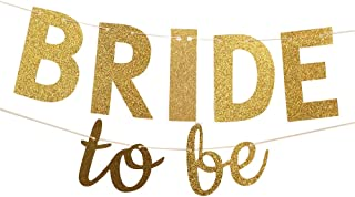 Bride to Be Gold Glitter Banner Wedding Bunting Garland - Sign Photo Prop, Party Decoration, Bridal Shower Decor, Bachelorette Party Banners
