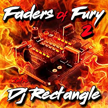 Faders of Fury 2 (Intro)