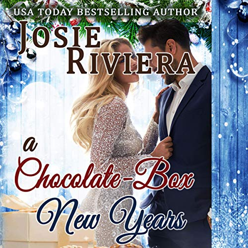 A Chocolate-Box New Years Audiobook By Josie Riviera cover art