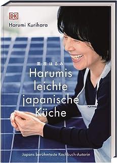 Harumis leichte japanische Küche: Japans berühmteste Kochb