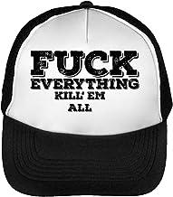 Fuck Everything Kill'Em Funny Black Fonted Slogan Gorras Hombre Snapback Beisbol Negro Blanco