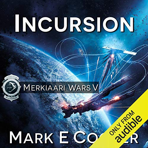 Incursion Audiobook By Mark E. Cooper cover art