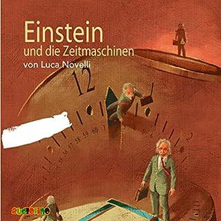 Einstein und die Zeitmaschinen                   Autor:                                                                                                                                 Luca Novelli                               Sprecher:                                                                                                                                 Siegfried W. Kernen,                                                                                        Peter Kaempfe                      Spieldauer: 1 Std. und 1 Min.     28 Bewertungen     Gesamt 4,4
