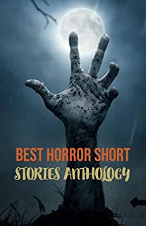 Horror Short Stories Collections: True Stories of Spirit Encounters: Best collection of modern day to day horror, Paranormal & Supernatural Horror . (horror stories)