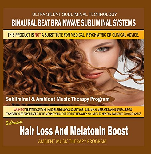Price comparison product image Hair Loss And Melatonin Boost - Subliminal & Ambient Music Therapy