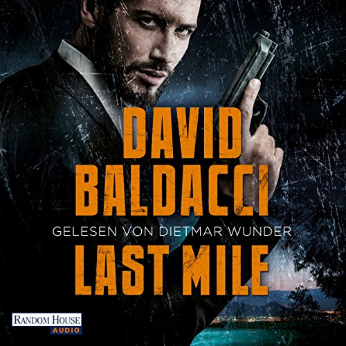 Last Mile     Amos Decker 2              By:                                                                                                                                 David Baldacci                               Narrated by:                                                                                                                                 Dietmar Wunder                      Length: 12 hrs and 49 mins     1 rating     Overall 1.0