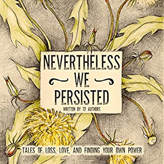 Nevertheless We Persisted audiobook cover art
