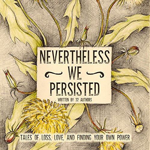 Nevertheless We Persisted cover art