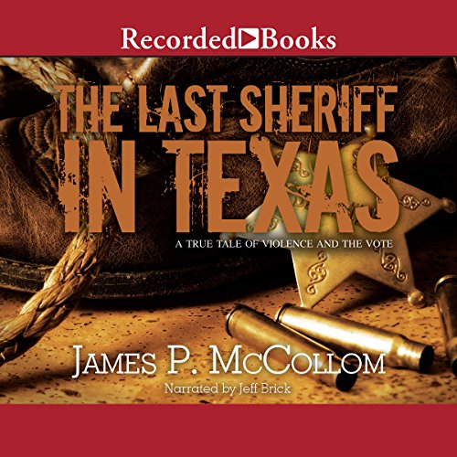 The Last Sheriff in Texas audiobook cover art