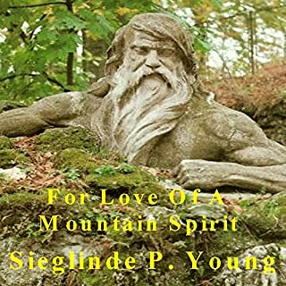 For Love of a Mountain Spirit audiobook cover art
