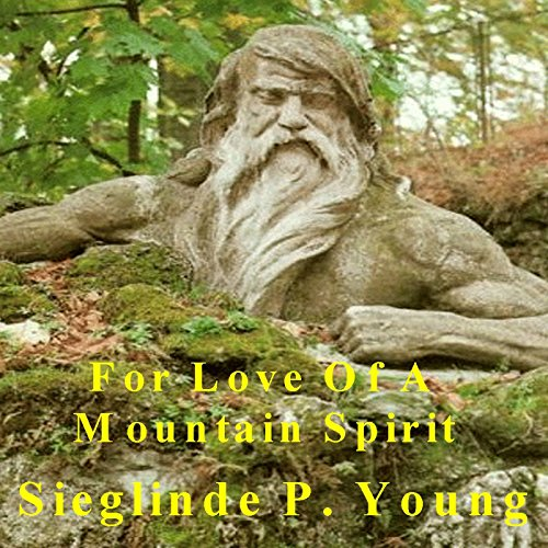 For Love of a Mountain Spirit cover art