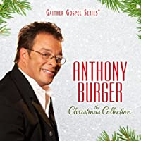 The Christmas Collection by Anthony Burger