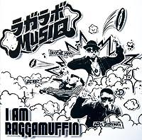 I AM RAGGAMUFFIN
