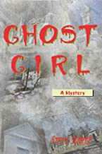Ghost Girl A Mystery