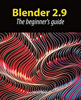 Blender 2.9: The beginner's guide by [Allan Brito]