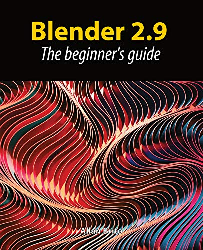 Blender 2.9: The beginner\'s guide (English Edition)
