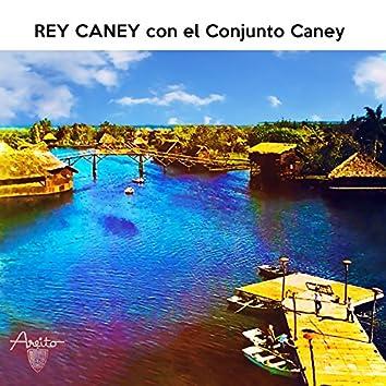 Rey Caney con el Conjunto Caney (Remasterizado)