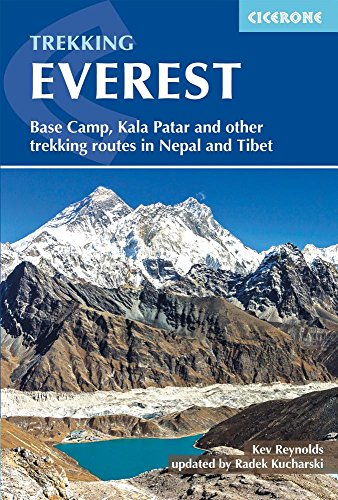 Trekking Everest: Base Camp, Kala Patar and Other Trekking Routes in Nepal and Tibet (Cicerone Trekking Guides)