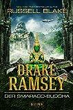 DER SMARAGD-BUDDHA (Drake Ramsey 2): Thriller, Abenteuer (German Edition)