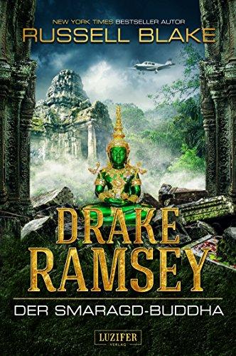 DER SMARAGD-BUDDHA (Drake Ramsey 2): Thriller, Abenteuer (German Edition)の詳細を見る