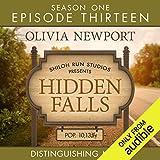 Distringuishing Marks: Hidden Falls, Episode 13 - Olivia Newport
