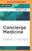 Concierge Medicine: A New System to Get the Best Healthcare