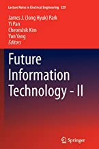Future Information Technology - II: 2