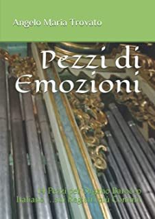 Pezzi di Emozioni: 14 Pezzi per Organo Barocco Italiano …sui Registri più Comuni