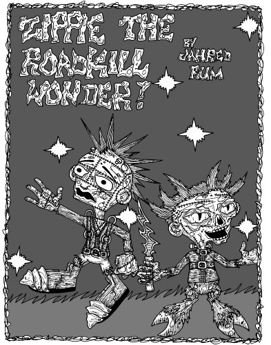 Zippie the Roadkill Wonder (I Was a Teenage Hallucination Book 1) (English Edition)