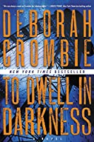 To Dwell in Darkness: A Novel (Duncan Kincaid/Gemma James Novels, 16)