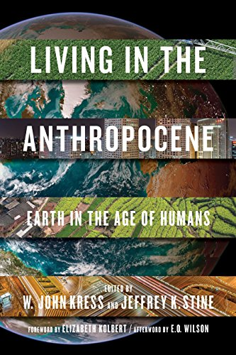 Living in the Anthropocene: Earth in the Age of Humans