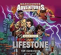 City of Lifestone (1) (Warhammer Adventures: Realm Quest)