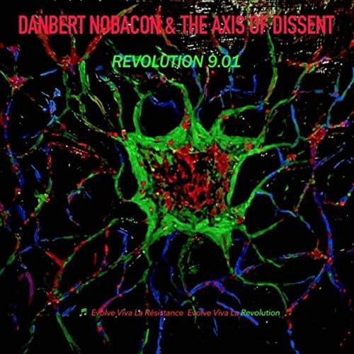 Danbert Nobacon & The Axis of Dissent