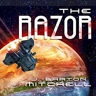 The Razor                   By:                                                                                                                                 J. Barton Mitchell                               Narrated by:                                                                                                                                 Travis Baldree                      Length: 12 hrs and 27 mins     20 ratings     Overall 4.5