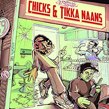 Chicks & Tikka Naans