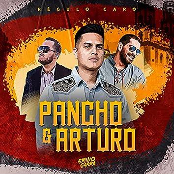 Pancho & Arturo