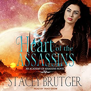 Heart of the Assassins     Academy of Assassins Series, Book 2              Written by:                                                                                                                                 Stacey Brutger                               Narrated by:                                                                                                                                 Traci Odom                      Length: 9 hrs and 49 mins     Not rated yet     Overall 0.0
