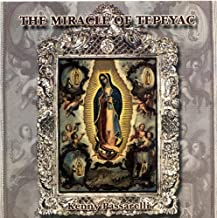 The Miracle of Tepeyac