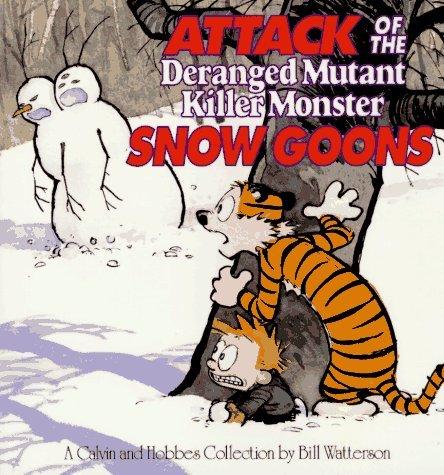 Attack of the Deranged Mutant Killer Monster Snow Goons (Calvin & Hobbes) (Volume 10)