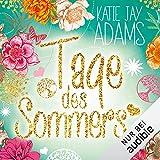 Tage des Sommers: Die Bücher des Sommers 3