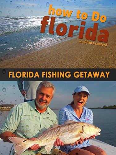 Florida Fishing Getaway