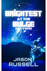 Brightest at the Bulge: 224-Verse Kindle Edition